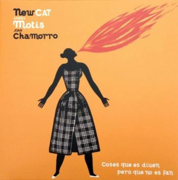Joan Chamorro, Andrea Motis & New Cat Ensemble - Coses que es diuen però que no es fan (2014)