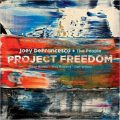 Joey DeFrancesco + The People - Project Freedom (2017)