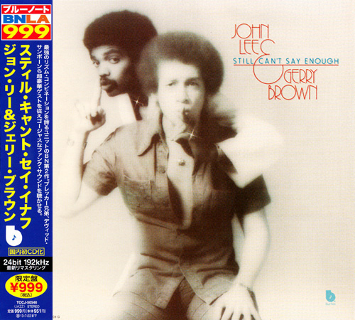 John Lee & Gerry Brown - Still Can't Say Enough (1976/2013)