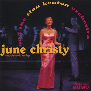June Christy And The Stan Kenton Orchestra - The Complete Studio Recordings (1994)