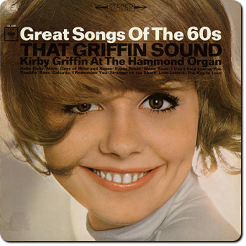 Kirby Griffin - That Griffin Sound: Great Song Of The 60s (1965)