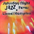 Lionel Hampton - Saturday Night Jazz Fever (1978)