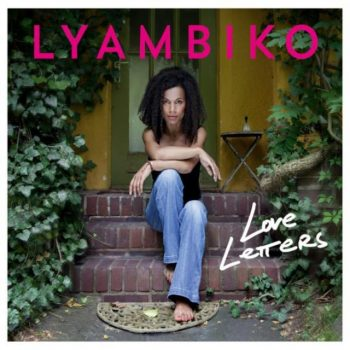 Lyambiko - Love Letters (2017)