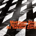 Matthew Shipp - Invisible Touch At Taktlos Zurich (2017)