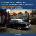 Maurice El Médioni meets Roberto Rodriguez - Descarga Oriental: The New York Sessions (2006)