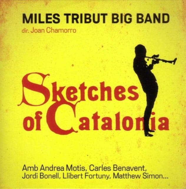 Miles Tribute Big Band - Sketches of Catalonia (2011)