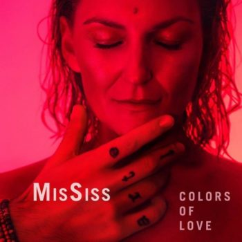 MisSiss - Colors Of Love (2017)