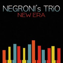 Negroni's Trio - New Era (2017)