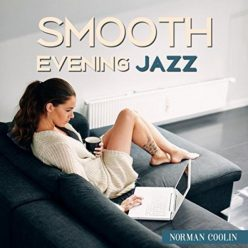 Norman Coolin - Smooth Evening Jazz (2017)