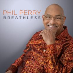 Phil Perry - Breathless (2017)