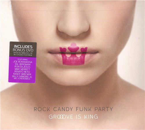 Rock Candy Funk Party - Groove Is King (2015)