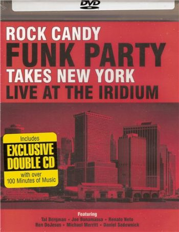 Rock Candy Funk Party - Takes New York: Live at the Iridium (2014)