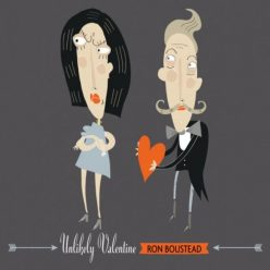 Ron Boustead - Unlikely Valentine (2017)