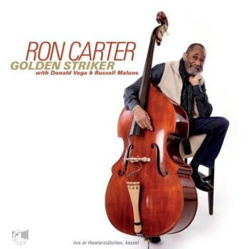 Ron Carter, Golden Striker - Live At Theaterstubchen Kassel (2017)