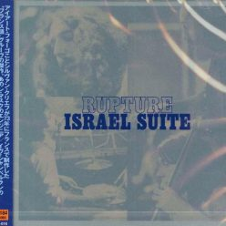 Rupture - Israel Suite (1973/2011)