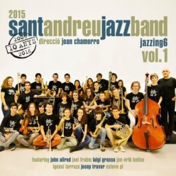 Sant Andreu Jazz Band - Jazzing 6: Vol. 1 (2016)