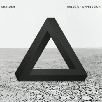 Shalosh - Rules Of Oppression (2017)