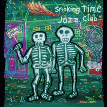 Smoking Time Jazz Club - Ain't We Fortunate! (2017)