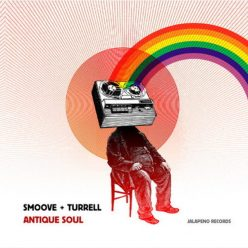 Smoove & Turrell - Antique Soul (2009)