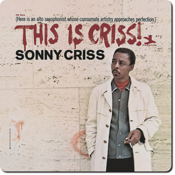 Sonny Criss - This Is Criss! (1966)