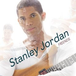Stanley Jordan - Friends (2011)