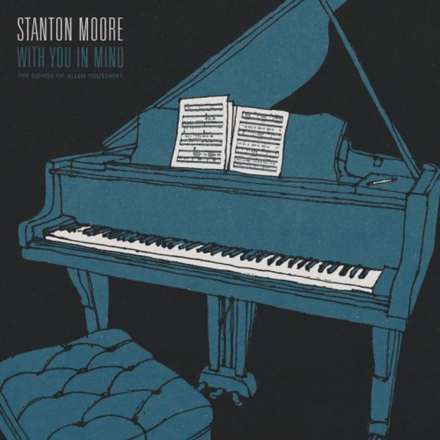 Stanton Moore - With You In Mind (2017)