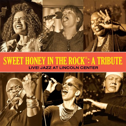 Sweet Honey in the Rock - A Tribute: Live! Jazz at Lincoln Center (2013)