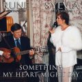 Sylvia Vrethammar & Rune Gustafsson - Something My Heart Might Say (1994)
