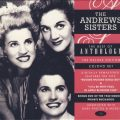 The Andrews Sisters - The Best Of - Anthology (2009)
