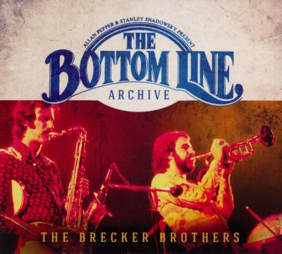 The Brecker Brothers - The Bottom Line Archive (2015)