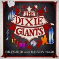 The Dixie Giants - Dressed And Ready To Go (2017)
