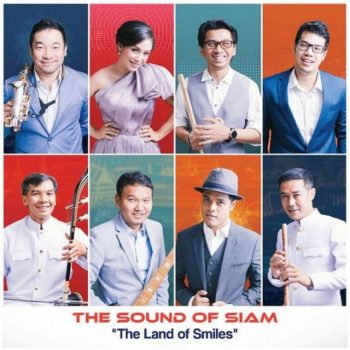 The Sound Of Siam - The Land of Smiles (2017)