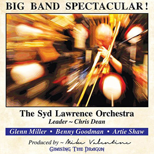 The Syd Lawrence Orchestra - Big Band Spectacular! (2016)