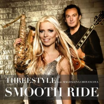 Threestyle feat. Magdalena Chovancova - Smooth Ride (2017)