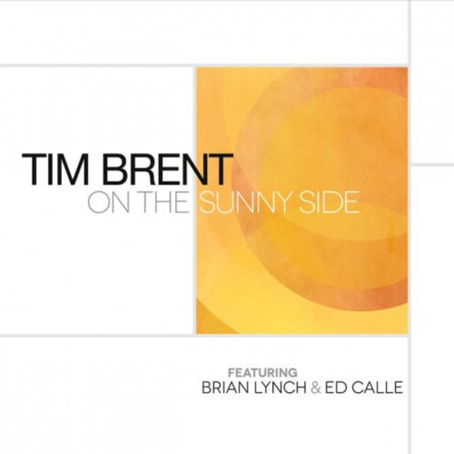 Tim Brent - On the Sunny Side (2017)