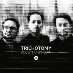 Trichitomy - Known-Unknown (2017)