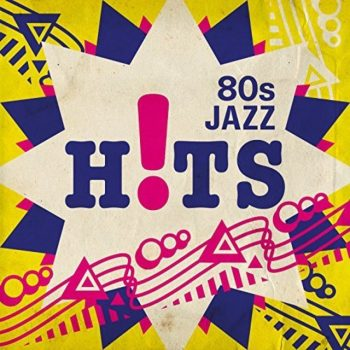 VA - 80s Jazz Hits (2017)