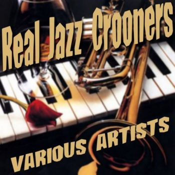 VA - Real Jazz Crooners (2015)