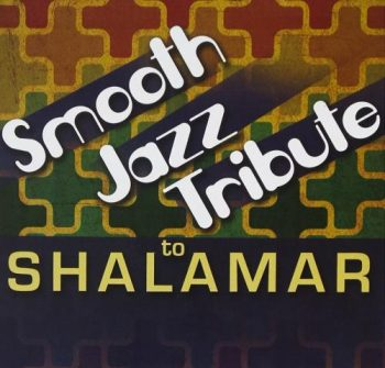 VA - Smooth Jazz Tribute To Shalamar (2013)