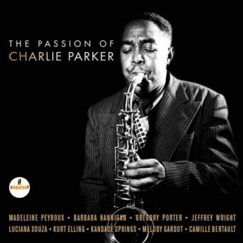 VA - The Passion Of Charlie Parker (2017)