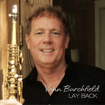 Vann Burchfield - Lay Back (2017)