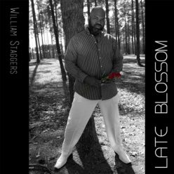 William Staggers - Late Blossom (2017)