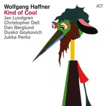 Wolfgang Haffner - Kind of Cool (2015)