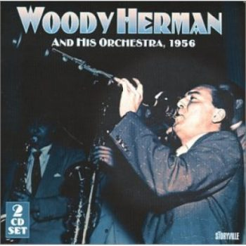 Woody Herman - Woody Herman & His Orchestra (1956/2000)