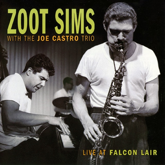 Zoot Sims With The Joe Castro Trio - Live At Falcon Lair (1956/2004)