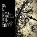 Lewis Porter / Phil Scarff Group - Three Minutes to Four (2017)