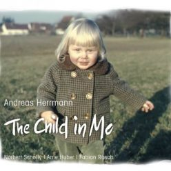 Andreas Herrmann - The Child in Me (2017)