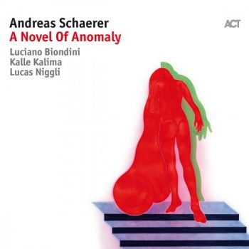 Andreas Schaerer - A Novel of Anomaly (2018)
