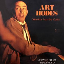Art Hodes - Selections From The Gutter (1973)