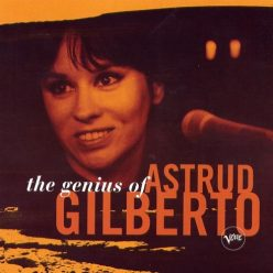 Astrud Gilberto - The Genius of Astrud Gilberto (2003)
